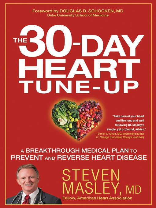 Title details for The 30-Day Heart Tune-Up by Steven Masley - Available